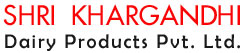 Shri Khargandhi Dairy Products Pvt. Ltd.